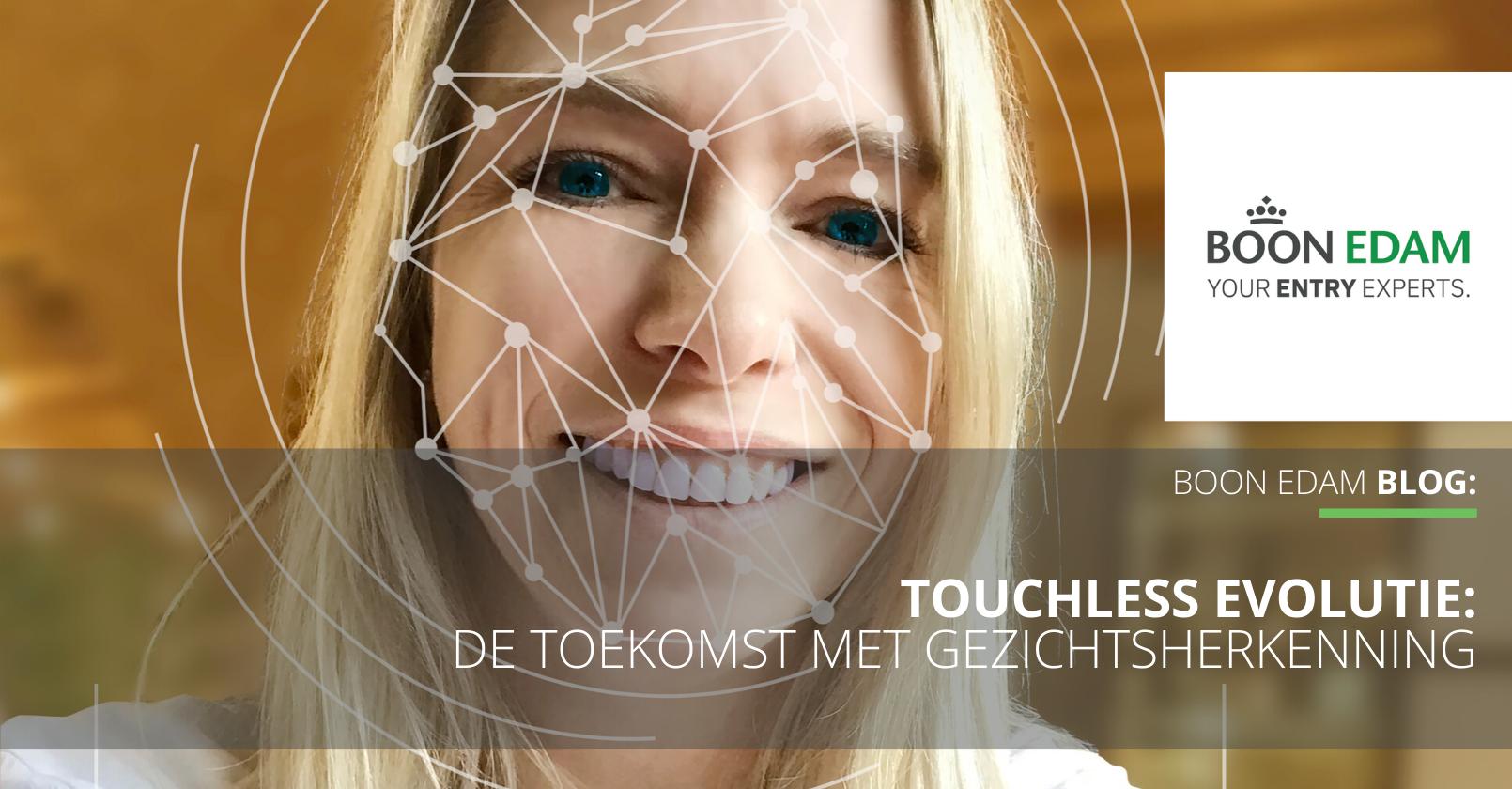 De evolutie naar touchless, de toekomst met gezichtsherkenning | Boon Edam