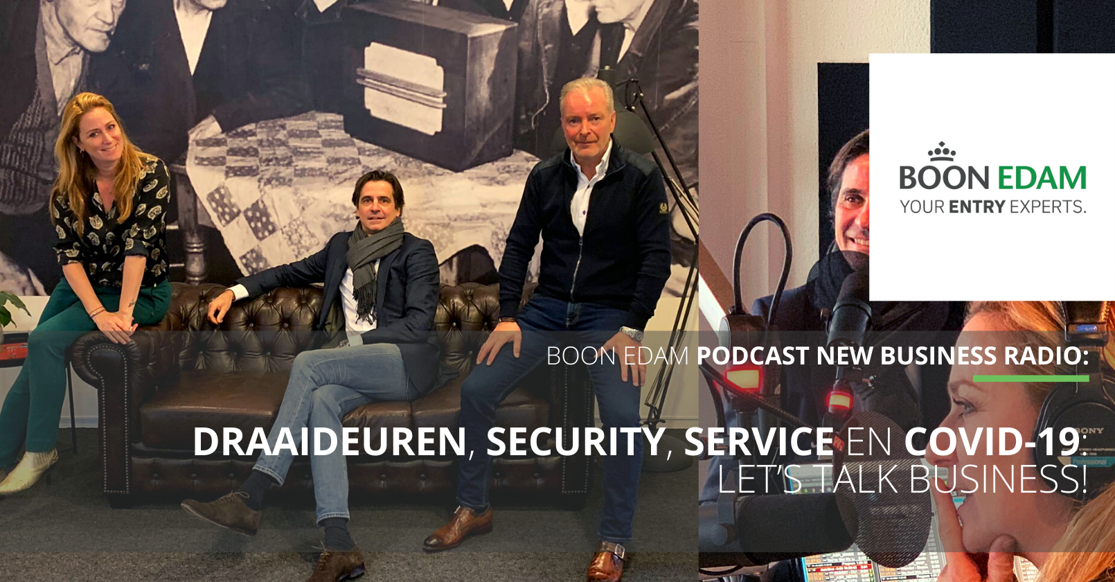 Podcast: Draaideuren, Security, Service en COVID-19 - Let's Talk Business! | Boon Edam